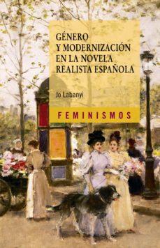 Portada de Genero Y Modernizacion En La Novela Realista Española