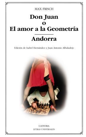 Portada de Don Juan O El Amor A La Geometria; Andorra