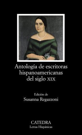 Portada de Antologia De Escritoras Hispanoamericanas Del Siglo Xix