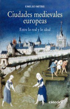Portada de Ciudades Medievales Europeas