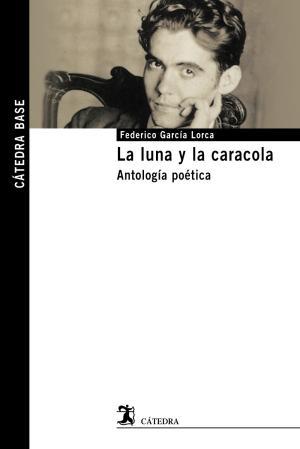 Portada de La Luna Y La Caracola: Antologia Poetica