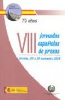 Portada de Viii Jornadas Españolas De Presas (cordoba, 26 A 28 De Noviembre 2008) (incluye Cd)