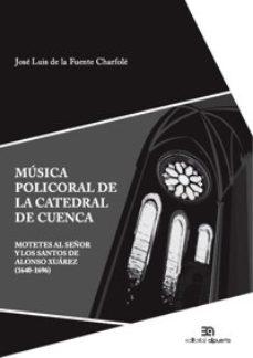 Portada de Musica Policoral De La Catedral De Cuenca