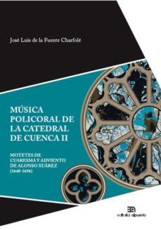 Portada de Musica Policoral De La Catedral De Cuenca Ii
