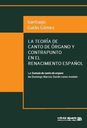 Portada de La Teoria De Canto De Organo Y Contrapunto En El Renacimiento Español