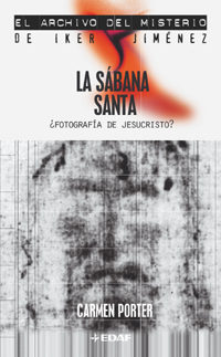 Portada de La Sabana Santa: ¿fotografia De Jesucristo?
