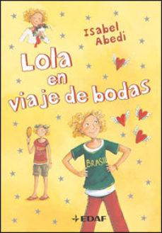 Portada de Lola En Viaje De Bodas