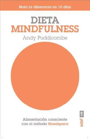 Portada de Dieta Mindlufness: Alimentacion Consciente Con El Methodo Headspa Ce