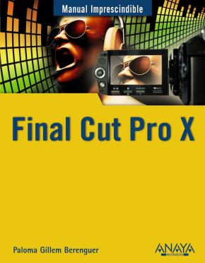 Portada de Final Cut Pro X (manual Imprescindible)