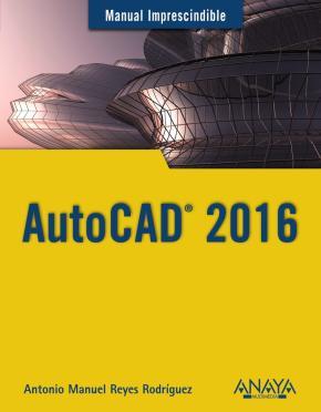 Portada de Autocad 2016 (manual Imprescindible)