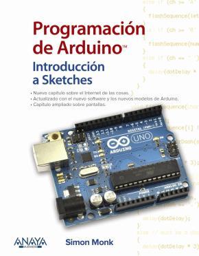 Portada de Programacion De Arduino. Introduccion A Sketches (2ª Ed.)