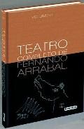 Portada de Teatro Completo De Fernando Arrabal (vol. Ii)