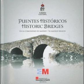 Portada de Rutas De Puentes Historicos En La Comunidad De Madrid