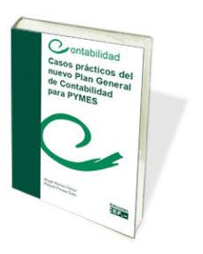 Portada de Casos Practicos Del Nuevo Plan General De Contabilidad Para Pymes
