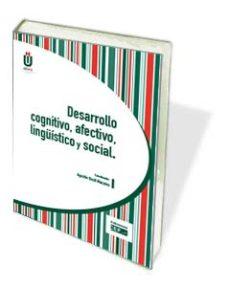 Portada de Desarrollo Cognitivo, Afectivo, Linguistico Y Social
