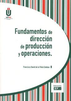 Portada de Fundamentos De Direccion De Produccion Y Operaciones