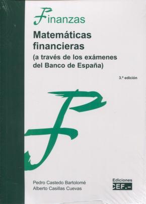 Portada de Matematicas Financieras (a Traves De Los Examenes Del Banco De España)