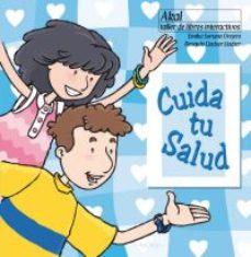 Portada de Cuida Tu Salud (taller De Libros Interactivos)