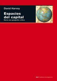 Portada de Espacios Del Capital: Hacia Una Geografia Critica