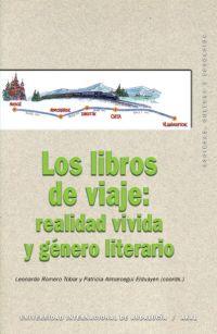 Portada de Los Libros De Viaje: Realidad Vivida Y Genero Literario