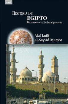 Portada de Historia De Egipto: De La Conquista Arabe Al Presente