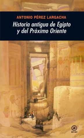 Portada de Historia Antigua De Egipto Y Del Proximo Oriente