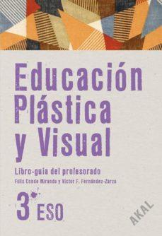 Portada de Educacion Plastica Y Visual 3º Eso Libro Del Profesor + Cd (enseñanza Secundaria)