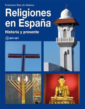 Portada de Religiones En España: Historia Y Presente