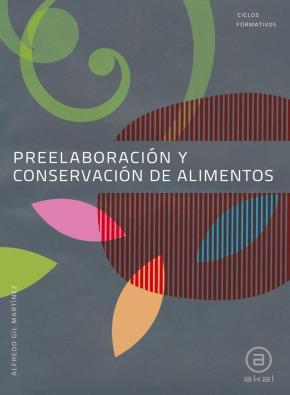 Portada de Preelaboracion Y Conservacion De Alimentos (grado Medio)