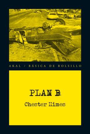 Portada de Plan B (serie «ataud»Ed Johnson & «sepulturero»Jones 9)