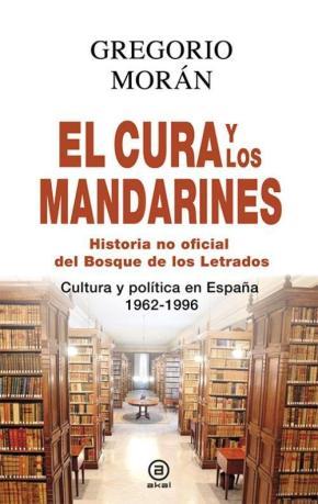 Portada de El Cura Y Los Mandarines: Historia No Oficial Del Bosque De Los Letrados