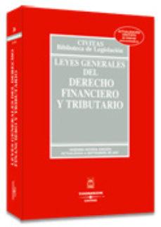 Portada de Leyes Generales Del Derecho Financiero Y Tributario (25ª Ed. 2003 )