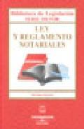 Portada de Ley Y Reglamento Notarial (7ª Ed.)