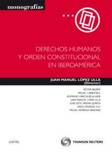 Portada de Derechos Humanos Y Orden Constitucional En Iberoamerica