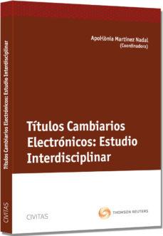 Portada de Titulos Cambiarios Electronicos: Estudio Interdisciplinar