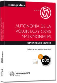 Portada de Autonomia De La Voluntad Y Crisis Matrimoniales