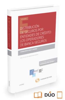 Portada de Distribucion De Seguros Por Entidades De Credito: Los Operadores De Banca-seguros