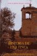 Portada de Historia De Una Finca (4ª Ed.)