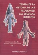 Portada de Teoria De La Historia De Las Religiones: Las Escuelas Recientes