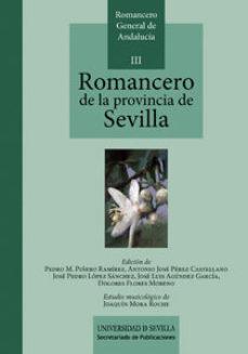 Portada de Romancero De La Provincia De Sevilla: Romancero General De Andalu Cia Iii