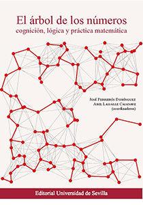 Portada de El Arbol De Los Numeros: Cognicion, Logica Y Practica Matematica