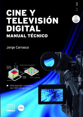 Portada de Cine Y Television Digital. Manual Tecnico