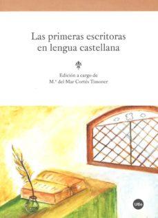 Portada de Las Primeras Escritoras En Lengua Castellana