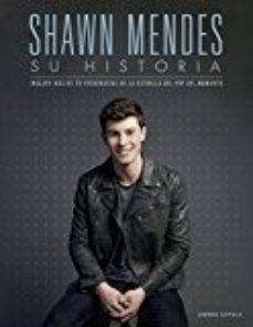 Portada de Shawn Mendes: Su Historia