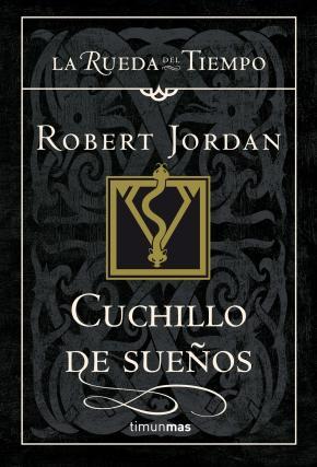 Portada de Cuchillo De Sueños (saga La Rueda Del Tiempo 17)