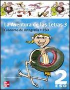 Portada de La Aventura De Las Letras 3: Cuaderno De Ortografia (2º Eso)