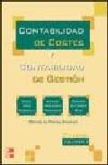 Portada de Contabilidad De Costes Y Contabilidad De Gestion (vol. I)