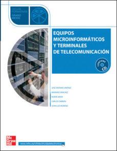 Portada de Equipos Microinformaticos Y Terminales De Telecomunicacion. Grado Medio