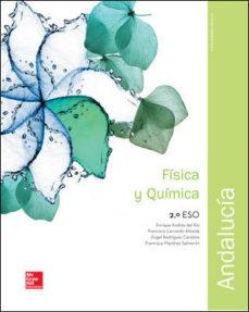 Portada de Fisica Y Quimica 2º Eso Andalucia (ed 2016)