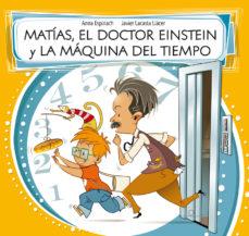 Portada de Matias, El Doctor Einstein Y La Maquina Del Tiempo